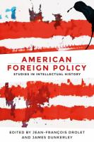 American foreign policy : studies in intellectual history /