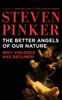 The Better Angels of Our Nature: [why Violence Has Declined]