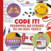 Code it! : programming and keyboards you can create yourself