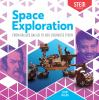 Space exploration : from Galileo Galilei to Neil Degrasse Tyson