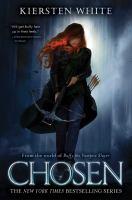 Chosen (Slayer #2) by Kiersten White