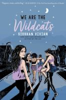 Title: We are the Wildcats Author:Vivian, Siobhan