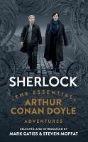 Sherlock: [the Essential Arthur Conan Doyle Adventures]