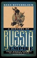 History of Russia and its empire : from Mikhail Romanov to Vladimir Putin /