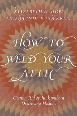 Cover Image for How to Weed Your Attic by Cockrell
