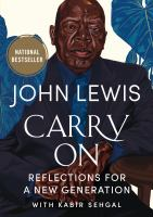 Title: Carry on : reflections for a new generation Author:Lewis, John