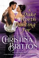 Title: A Duke worth fighting for. Author:Britton, Christina