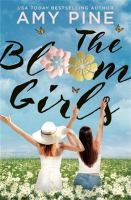 Title: The Bloom girls Author:Pine, A. J
