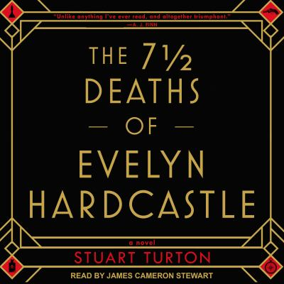 Cover Image for 7 ½ Deaths of Evelyn Hardcastle