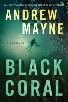 Title: Black Coral : a thriller Author:Mayne, Andrew