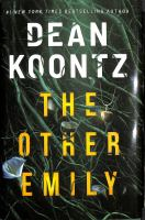 Title: The other Emily Author:Koontz, Dean R
