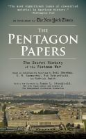 The Pentagon Papers: [the Secret History of the Vietnam War]