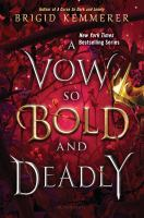 A Vow So Bold and Deadly (Cursebreakers #3) by Brigid Kemmerer