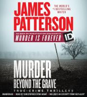 Murder Beyond the Grave: [true-crime Thrillers]