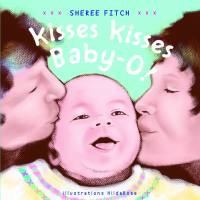 Book Cover image of Kisses Kisses Baby-O!