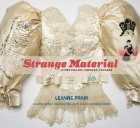 Strange material : storytelling through textiles
