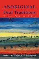 book cover image: Aboriginal oral traditions: theory, practice, ethics