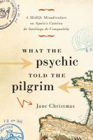 What the psychic told the pilgrim.