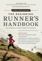 The Beginning Runner's Handbook: The Proven 13 Week RunWalk Program
