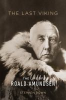 book cover image of The Last Viking a book about Roald Amunsen