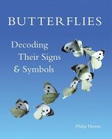 Butterflies : decoding their signs & symbols