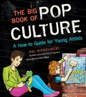 book cover image for The Big Book of Pop Culture: A How-to Guide for Young Artists.