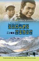Escape from Tibet : a true story