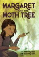 Book Cover Image:  Margaret and the Moth Tree