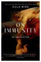 On immunity [electronic resource] : an inoculation
