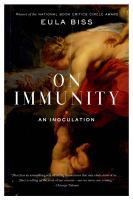 On immunity : an inoculation