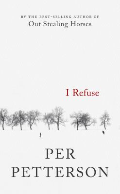 Cover Image for I Refuse by Per Petterson