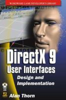 DirectX9 User Interfaces [electronic resource]: Design and Implementation