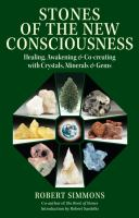 Stones of the New Consciousness