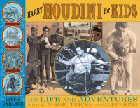 Harry Houdini for Kids