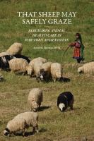 That sheep may safely graze : rebuilding animal health care in war-torn Afghanistan /
