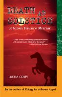 Cover of the book Death at solstice : a Gloria Damasco mystery