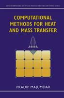 Computational methods for heat and mass transfer [electronic resource]