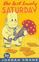 Cover of the book The last lonely Saturday