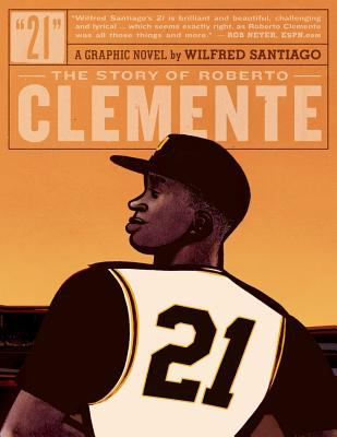 The Story of Roberto Clemente