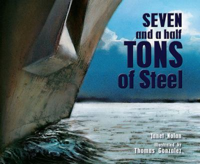 Seven and a Half Tons of Steel book jacket