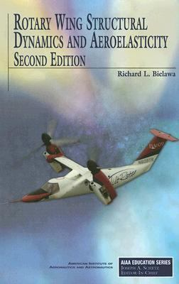 cover of the book Rotary Wing Structural Dynamics and Aeroelasticity