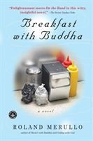 Breakfast With Buddha