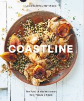 Coastline: The Food of Mediterranean Italy, France & Spain