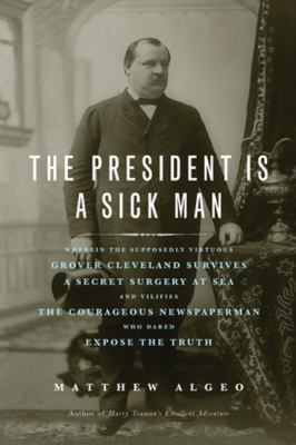 cover of the book The President is a Sick Man