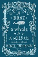 A Boat, A Whale, and A Walrus