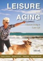 Leisure and aging : Ulyssean living in later life