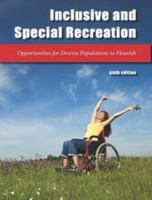 Inclusive & special recreation : opportunities for diverse populations to flourish