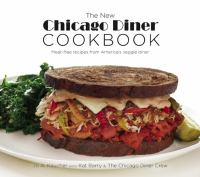 The new Chicago Diner cookbook : meat-free recipes from America's veggie diner