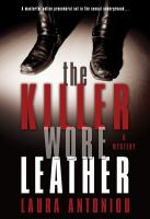 Cover of the book The killer wore leather : a mystery