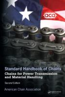 Standard Handbook of Chains [electronic resource]: Chains for Power Transmission And Material Handling